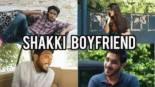 Shakki Boyfriend   RealShit