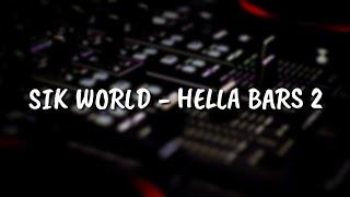 Sik World   Hella Bars 2 (Lyrics)