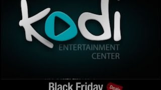 Kodi Black Friday Deals!  Accessories Like Smart Tvs, Computers And Tablets  Black Friday 2016