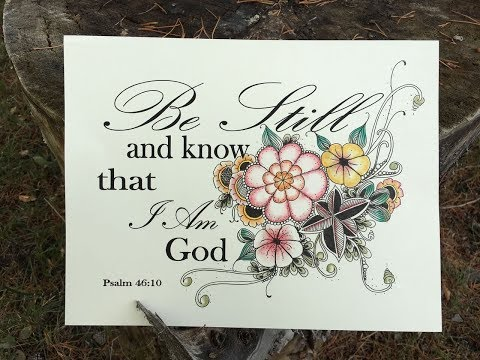 Be Still and Know that I am God    Tangle Lesson # 220