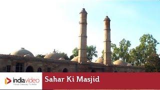 Sahar Ki Masjid at Champaner