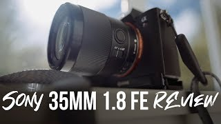 Sony 35mm 1.8 FE Review! + Sample Photos & RAW Downloads!