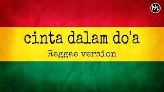 Cinta Dalam Doa Reggae Ska Souqy Cover IMp