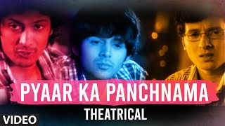 Pyaar Ka Panchnama - Theatrical Trailer