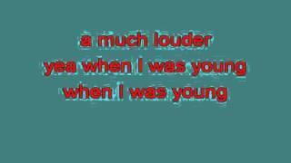 WHEN I WAS YOUNG 715546 [karaoke]