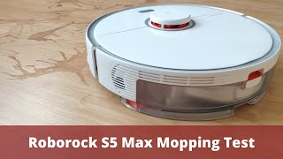 Roborock S5 Max Mopping Test