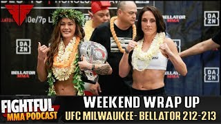 UFC Milwaukee, Bellator 212, Bellator 213 Wrap Up!   Fightful MMA Podcast