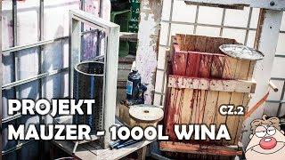 Projekt Mauzer - 1000 litrów wina porzeczkowego część 2
