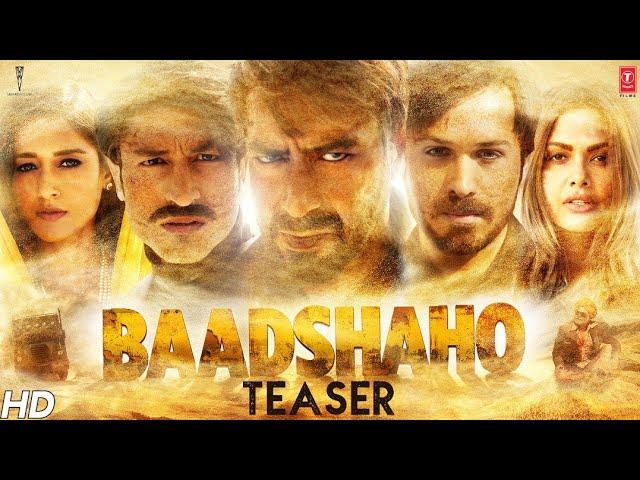 Ajay Devgn Baadshaho Official Teaser | Emraan Hashmi, Esha Gupta, Ileana D'Cruz