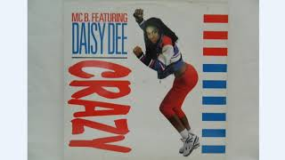 MC B. Featuring Daisy Dee – Crazy 1991(HD Imagem By Miguel Euro)