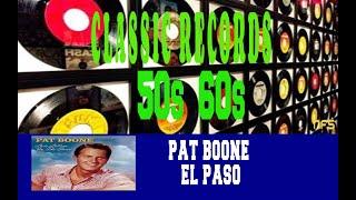 PAT BOONE - EL PASO