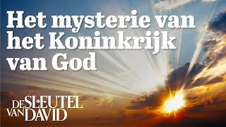 Het mysterie van het Koninkrijk van God