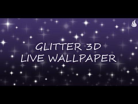 Video of Glitter 3D Live Wallpaper