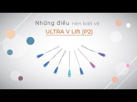 Ultra V Lift - Sự lựa chọn của chuyên gia (Phần 2)