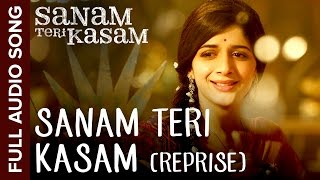 Sanam Teri Kasam (Reprise Version) | Full Audio Song | Sanam Teri Kasam | Harshvardhan, Mawra