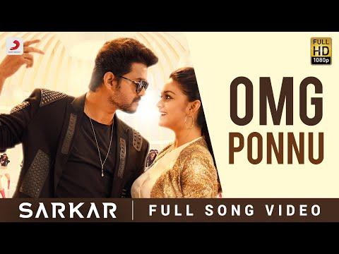 Download Sarkar  - OMG Ponnu Song Video (Tamil) | Thalapathy Vijay, Keerthy Suresh | A .R. Rahman HD Mp4 3GP Video and MP3