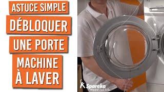 Une astuce simple pour débloquer une porte de lave-linge