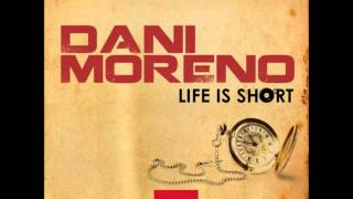 DANI MORENO Life is Short (Paco Banaclocha remix) [teaser]