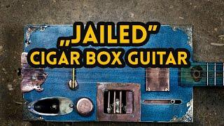 """Cigar box guitar """"JAILED"""""""