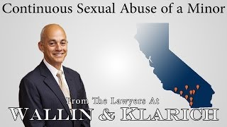 PC 288.5 - Continuous Sexual Abuse of a Minor in California