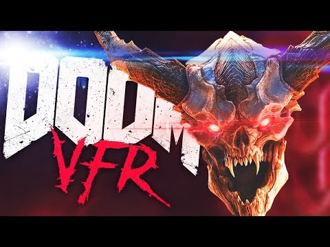 DOOM IN VIRTUAL REALITY | DOOM VFR (HTC Vive Virtual Reality Wireless)