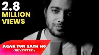 Agar Tum Saath Ho (Revisited) | Tamasha | Siddharth Slathia (Cover)