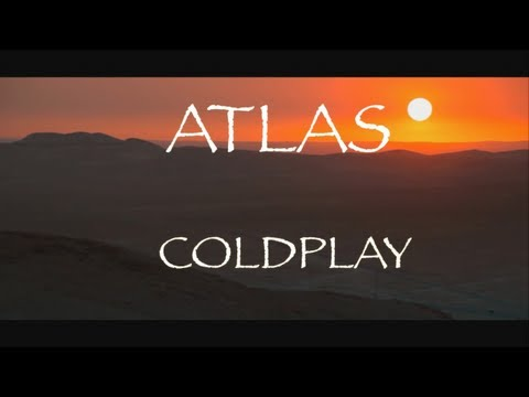 Coldplay - Atlas (lyrics) HD