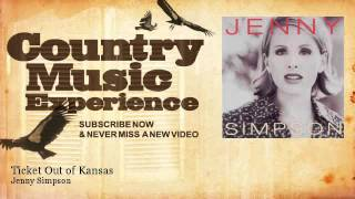 Jenny Simpson Ticket Out of Kansas Music