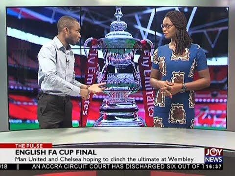 English FA Cup - The Pulse Sports on JoyNews (18-5-18)