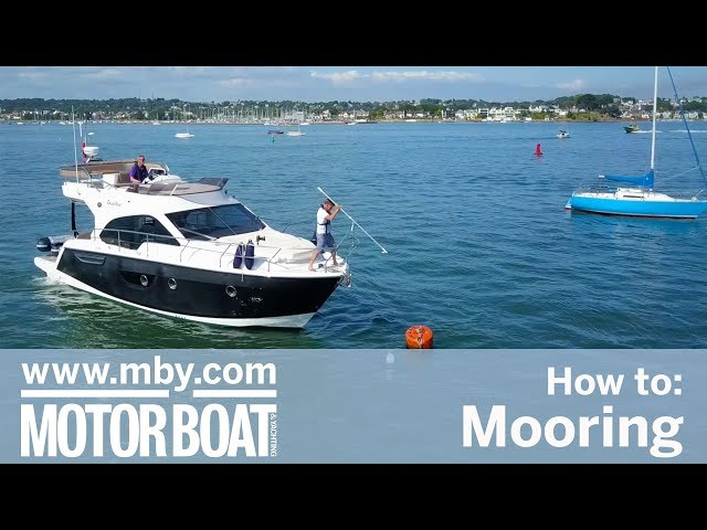 How to: Mooring | Motor Boat & Yachting