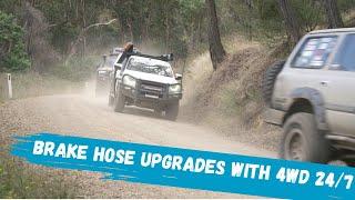Brake Hose Upgrades with 4WD 24/7