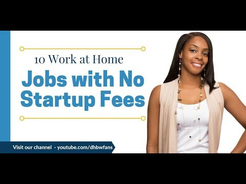 10+ Work at Home Jobs – No Startup Fees Required