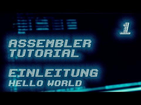 #1 – Assembler Programmierung Tutorial – Einleitung – (German/Deutsch)
