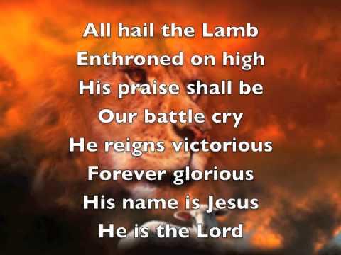 All Hail The Lamb - Youtube Lyric Video