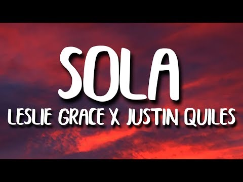 Leslie Grace Justin Quiles  Play N Skillz Sola