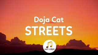 Doja Cat - Streets (Lyrics) | it's hard to keep my cool