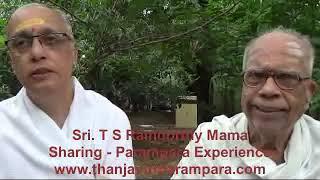 Sri. T. S. Ramoorthy Mama Sharing Parampara Experience