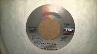 Dana McVicker  Call Me A Fool