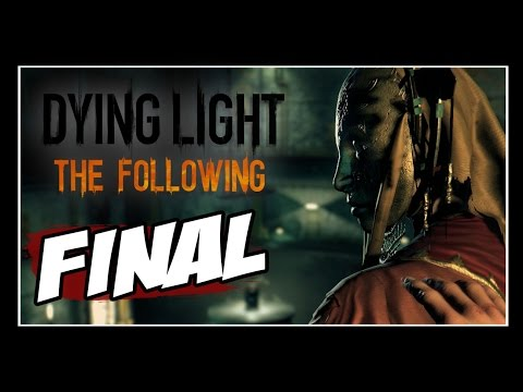 Dying Light: The Following  - Parte #14 - FINAL!!! [Dublado PT-BR]