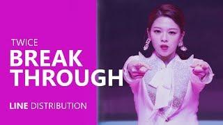 TWICE - BREAKTHROUGH | Line Distribution