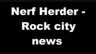 Nerf Herder - Rock City News