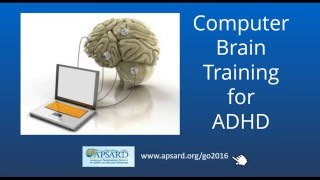 Computer Brain Training For ADHD , ADHD In Adults