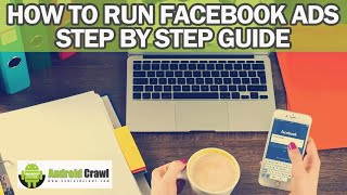 How to Run Facebook ADS Step by Step Guide and Target Audience for Potential Customer   AndroidCrawl