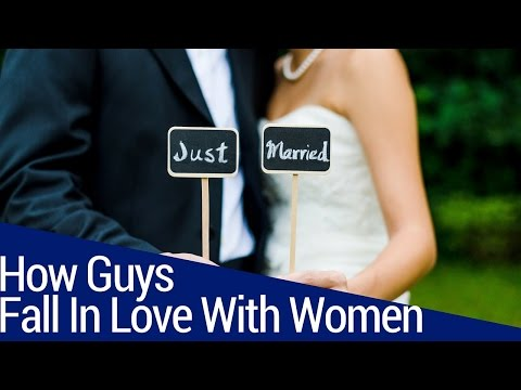 This Is How Guys Fall In Love With Women (THE REAL PROCESS)