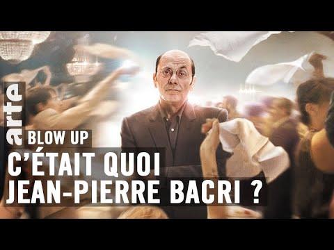 C'était quoi Jean-Pierre Bacri ? - Blow Up - ARTE