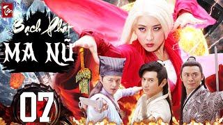 Phim Kiếm Hiệp 2020 Thuyết Minh | Tân Bạch Phát Ma Nữ - Tập 7 | Phim Bộ Trung Quốc 2020