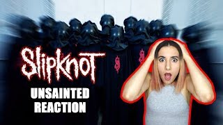 SLIPKNOT   UNSAINTED   Dumb Girl Reaction And Review Official Video