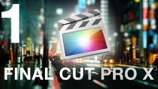 Final Cut Pro Xс любовью  - Урок 1