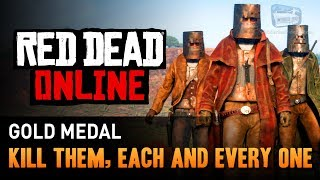 Red Dead Online - Mission #8 - Kill Them, Each and Every One [Gold Medal]