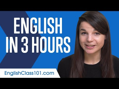Learn English in 3 Hours - ALL You Need to Speak English - YouTube